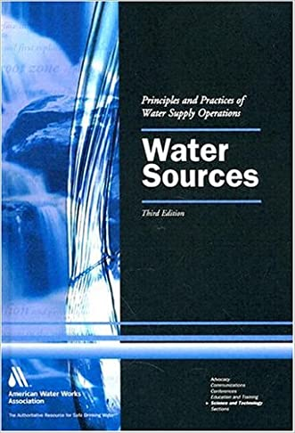 Water Sources, Textbook, 3e (Water Supply Operations Training Series) (Principles and Practices of Water Supply Operations)