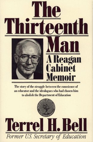 Thirteenth Man: A Reagan Cabinet Memoir PDF