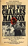 My Life with Charles Manson (0553127888) by Paul Watkins