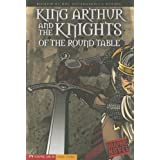 King Arthur and the Knights of the Round Tableby M. C Hall