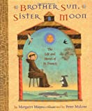img - for Brother Sun, Sister Moon: The Life and Stories of St. Francis book / textbook / text book