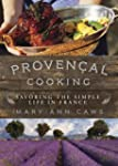Provencal Cooking - Savoring the Simp...