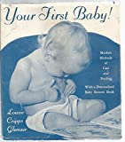 img - for Your First Baby! book / textbook / text book