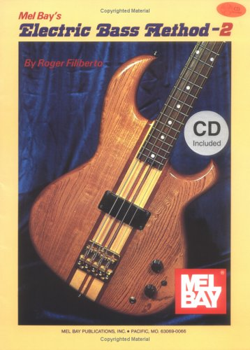 Mel Bay Electric Bass Method, Vol. 2