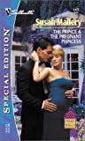 The Prince & The Pregnant Princess (Silhoutte Special Edition Desert Rogues #1473) (0373244738) by Mallery, Susan
