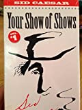 Your Show of Shows Vol. 1 & 2 [VHS]