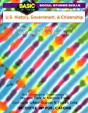 img - for U.S. History, Government, and Citizenship: Inventive Exercises to Sharpen Skills and Raise Achievement (Basic, Not Boring 4 to 5) book / textbook / text book