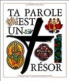 echange, troc Bible. Français. Extraits. 1994, Jean-Claude Brunetti, Diffusion catéchistique-Lyon - Ta parole est un trésor