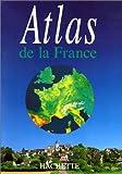 echange, troc Collectif - Atlas de la France