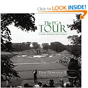 The PGA Tour : A Look Behind The Scenes Dick Durrance