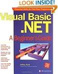 Visual Basic.NET: A Beginner's Guide
