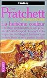 echange, troc Terry Pratchett - Les Annales du disque-monde, tome 1 : La Huitième Couleur