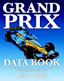 David Hayhoe Grand Prix Data Book: A Complete Statistical Record of the Formula 1 World Championship Since 1950