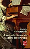 echange, troc Michèle Halberstadt - L'Incroyable Histoire de mademoiselle Paradis