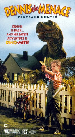 Dennis the Menace: Dinosaur Hunter [VHS]