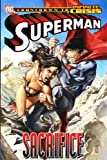 img - for Superman: Sacrifice (The OMAC Project) (Infinite Crisis) book / textbook / text book