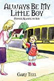img - for Always Be My Little Boy: Mother Reading to Son book / textbook / text book