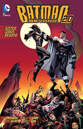 Batman Beyond 2.0, Vol. 2: Justice Lords Beyond by Kyle Higgins (2015-03-17)