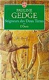 echange, troc P. Gedge - Seigneurs Des Deux Terres T02 L Oasis