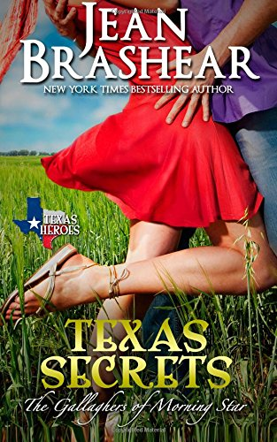 Texas Secrets: The Gallaghers of Morning Star Book 1: Volume 1 (Texas Heroes)