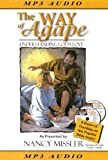 img - for The Way of Agape: Understanding God's Love [With Leader's Guide on CD] (King's High Way) book / textbook / text book