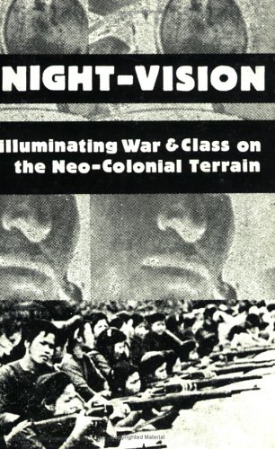 Night-Vision: Illuminating War and Class on the...