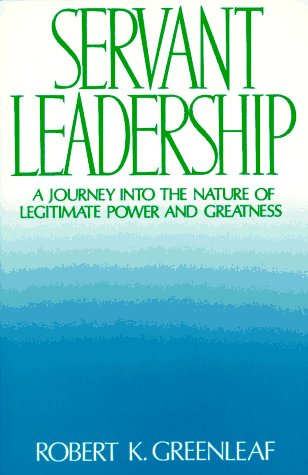 Servant Leadership : A Journey into the Nature of...