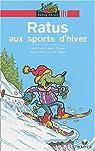 Ratus aux sports d'hiver par Guion