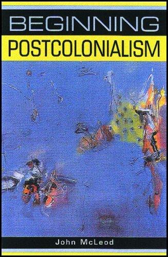 Beginning Postcolonialism (00) by McLeod, John [Paperback (2000)], by McLeod