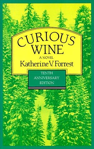 Curious Wine, Katherine V. Forrest