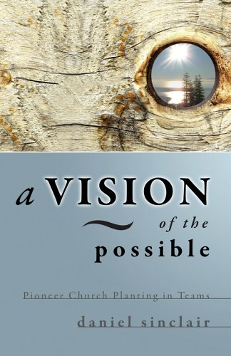 A Vision of the Possible, DANIEL SINCLAIR