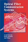 Optical Fiber Communication Systems (The Artech House Optoelectronics Library)