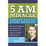 Buy The 5 A.M. Miracle: Dominate Your Day Before Breakfast