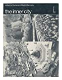 img - for The Inner City. Edited by Declan Kennedy and Margrit I. Kennedy book / textbook / text book