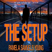 The Setup: A Short Story | [Pamela Samuels Young]