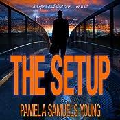 The Setup: A Short Story | [Pamela Samuels Young]