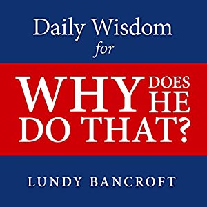 Daily Wisdom for Why Does He Do That? Audiobook