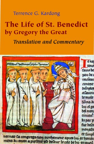 The Life of St. Benedict by Gregory the Great: Translation and Commentary, TERRENCE KARDONG