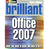 Brilliant Office 2007by Mr Steve Johnson