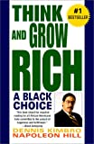 Think and Grow Rich: A Black Choice (0449001083) by Dennis Kimbro