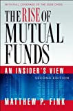 img - for The Rise of Mutual Funds: An Insider's View book / textbook / text book