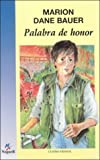 Palabra de Honor/ On my Honor (Cuatro Vientos, 86) (Spanish Edition)