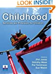 Childhood: Services and Provision for...