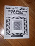 img - for Textile Structure and Analysis: A Home Study Course in Twelve Lessons (Shuttle Craft Guild Monograph 18) book / textbook / text book
