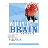 The Write Brain Workbook: 366 Exercises to Liberate Your Writingby Bonnie Neubauer