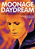 Moonage Daydream: The Life and Times of Ziggy Stardust (1844033805) by David Bowie