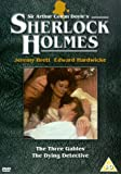Sherlock Holmes: The Three Gables / The Dying Detective [DVD] [1994]