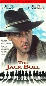 The Jack Bull (Spanish Language Version) [VHS]