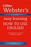 Collins Dictionaries Webster's Easy Learning How to use English (Collins Webster's Easy Learning)