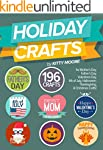 Holiday Crafts: 196 Crafts for Mother...